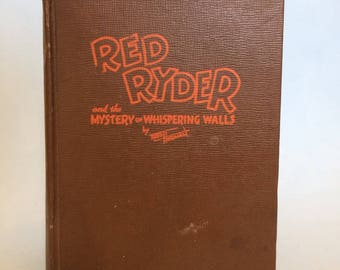 Red Ryder and the Mystery of Whispering Walls  Whitman Vintage Book 1941