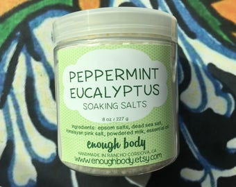 Peppermint Eucalyptus Soaking Salts ~ Bath Salts ~ Milk Bath ~ Salt Soak ~ Herbal Bath Salts ~ Aromatherapy Bath