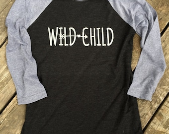 Wild Child Country Music Baseball Tee Gypsy Boho Cowgirl T-Shirt 3/4 Sleeve, Raglan Women's Country Lifestyle Apparel, Country Sayings Shirt