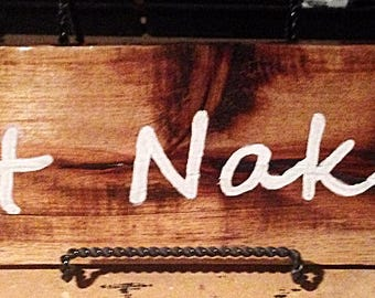 Get Naked Pallet Sign - Customizable Text