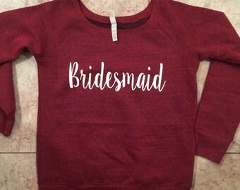 bridesmaid, maid of honor, matron of honor, bridal party, fleece lined sweatshirt