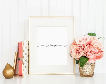 Hand Lettered Calligraphy Print / I Love You / Calligraphy Wall Art