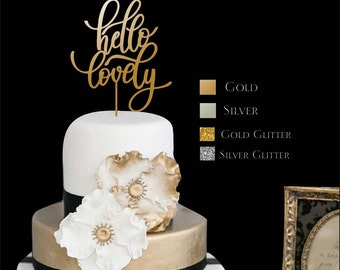 """Cake Topper  Hello Lovely  - Wedding Cake Topper -  Gold Cake Topper - Please Enter your phone number in the """"NOTE to the seller"""""""