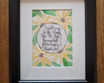 Watercolor dasies with the Bible verse Exodus 15:1