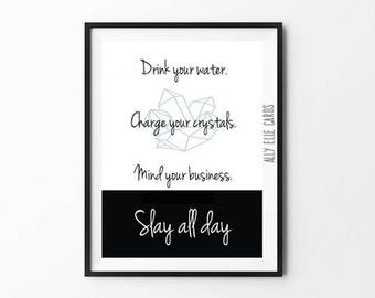 """Positive vibes wall art// Printable """"Drink Water, Charge Your Crystals, Mind Your Business"""" print poster// digital prints for office"""