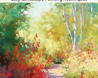 Discover Oil Painting Easy Landscape Painting Techniques by Julie Gilbert Pollard