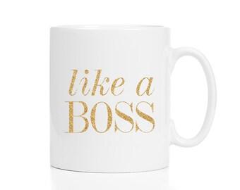 Like a Boss Mug / Boss Gift / Entrepreneur Gift / New Job Gift / Glitter Mug /  11 or 15 oz Mug