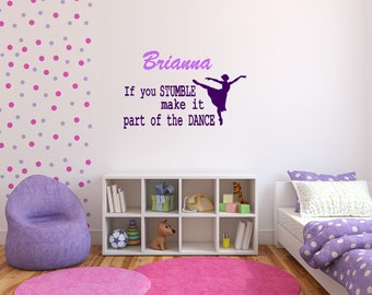 Large Ballet Dance Wall Decals! If you Stumble, Make it Part of the Dance
