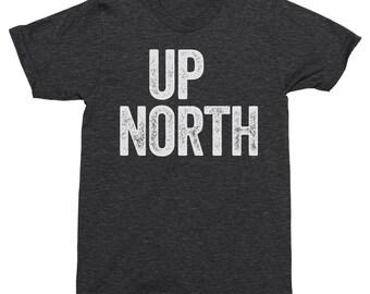 Up North Shirt, Camping Shirt, Hiking Shirt, Adventure Shirt, Camping Tops, Hiking Tee Shirt, Adventure Tops, Funny Hiking Tee