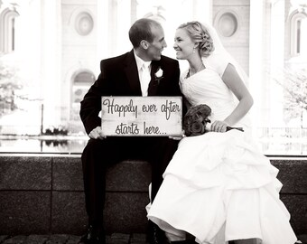 Happily ever after starts here...Primitive looking Wedding Sign...Great for Weddings or ANY event...Photo props...