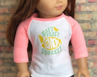 18 Inch American Made Doll Clothes | Easy Peasy Lemon Squeezy Graphic 3/4 Bright Coral Sleeve BASEBALL TEE for 18 Inch Doll