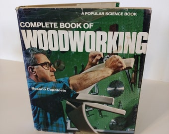 """Vintage 1977 """"Complete Book of Woodworking"""", A Popular Science Book by Rosario Capotosto"""