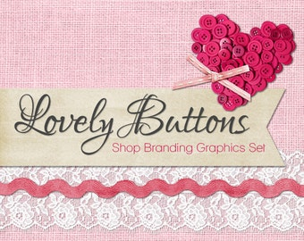 Sewing Buttons Shop Branding Banners, Avatar Icons, Business Card, Logo Label + More - 13 Premade Graphics Files - LOVELY BUTTONS