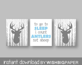 Woodland Deer Wall Art Print Set of Three. Instant Download - Baby Boy Nursery Art Print. To Go To Sleep I Count Antlers Not Sheep. Sets