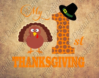 My First Thanksgiving Svg, Png, Dxf, Eps, Fcm Images Clipart Turkey Printable Paper Crafting Template T-shirt Template Silhouette Cricut