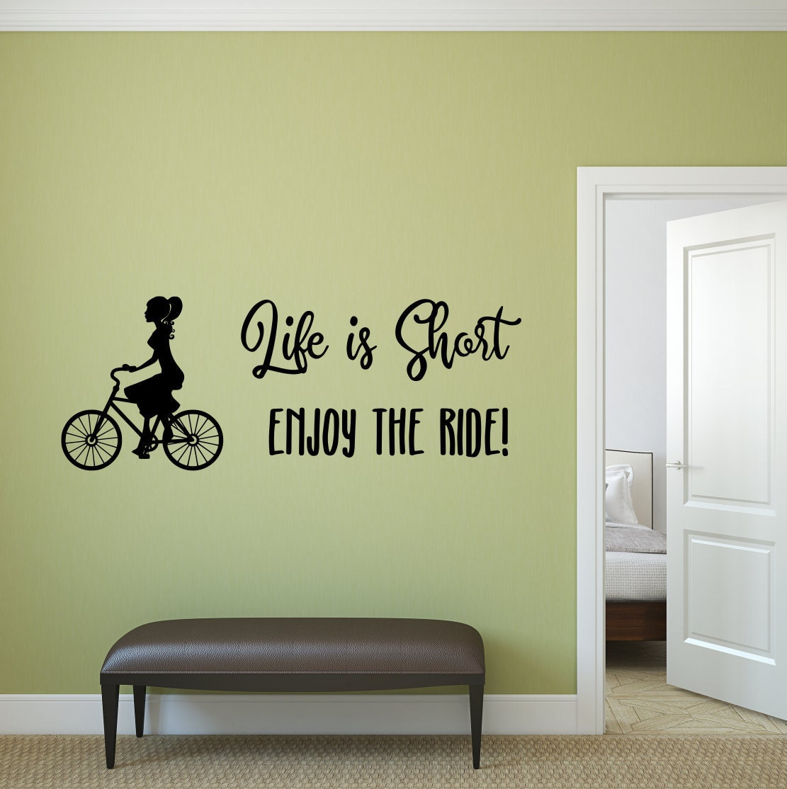 Bicycle wall decal, life is short, enjoy the ride, bicycle wall art ...