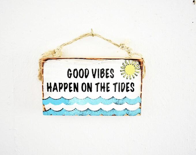 Good Vibes Sign / Beach Sign / Mermaid Party / Dorm Room Decor/ Surf Sign / Ocean Decor / Ocean Art / Surf Gift / Wholesale Home Decor
