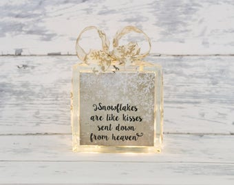 Snowflakes Are Like Kisses Sent Down From Heaven -- Glass Block -- Home Decor -- Unique Gift -- Christmas