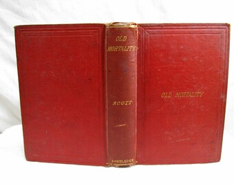 Old Mortality, Sir Walter Scott, Published by George Routledge & Son, New York 1875 First Edition Hardcover