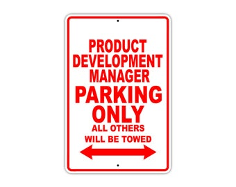 Product Development Manager Parking Only Gift Novelty Garage Metal Aluminum Sign