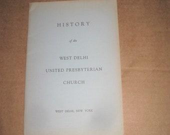 History of the West Delhi United Presbyterian Church dated 1960   [c4985o]