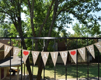 Burlap Banner She Said Yes  Engaged Banner  Photo Prop Burlap Garland Rustic Style