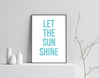 Let The Sun Shine Modern Beach Print Poster