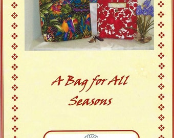 A Bag for All Seasons - Purse or Tote Pattern - Creekside Quilting
