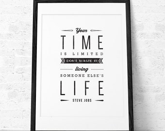 Steve Jobs devis impression. Citation impression. Impression de Steve Jobs. Typographique impression noir et blanc. Votre temps est limité... UK