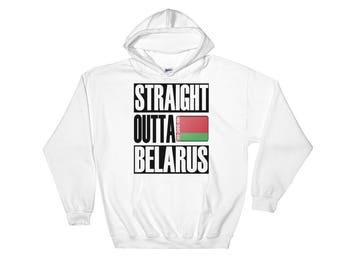 Straight Outta Belarus Hooded Sweatshirt