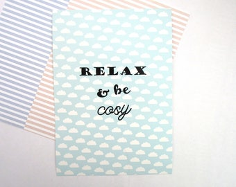 Affiche A5 / illustration nuage et texte relax and be cosy / affiche décoration maison - poster nuage - typo relax - dream