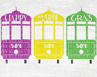 Mardi Gras SVG Cut File - Happy Mardi Gras Svg Cut File - Street Car Mardi Gras Svg Cut File - New Orleans Svg Cut File - Louisiana Svg