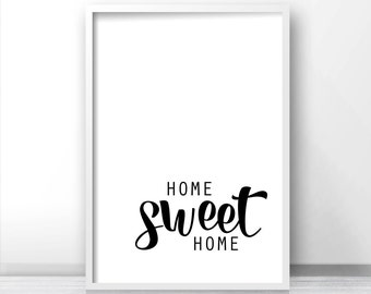 Wall Art Print Home Sweet Home, Instant Download Printable Art, Black White Digital Download Art, Wall Art Printable Quote, Typography Print