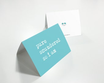 Pure Scundered Greetings Card