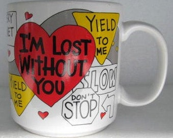 Russ I'M Lost Without You, Slippery When Wet Novelty Collectible Coffee Mug