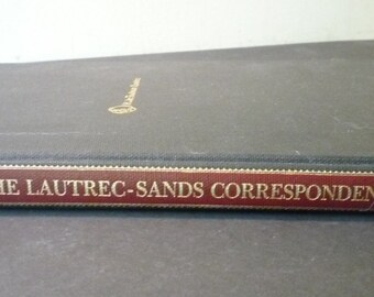 The Lautrec Sands Correspondence - 1983 First Edition - Autographed by Herbert D Schimmel - for art lovers - hardcover edition Very fine