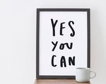Yes You Can Typography Print - Motivational Print - Positive Quote - Hand Lettered Print - Positive Print - Happy Print - Gift For Her
