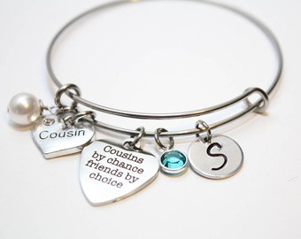 cousin gift, cousin bracelet, cousin bangle, cousin jewelry, cousins by chance friends by choice, cousin initial bracelet, cousin friends