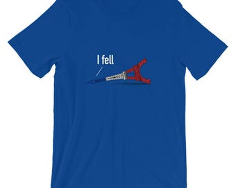 I Fell Eiffel Tower T-Shirt, A Paris Shirt with a Funny French Joke To Make People Laugh WIth This Eiffel Tower Gift from Paris France