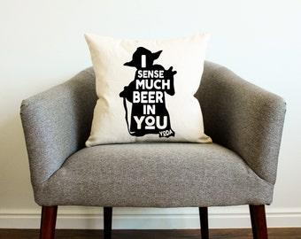 "Star Wars Yoda ""I Sense Much Beer In You"" Pillow - Star Wars Gift, Drinking, Star Wars Funny Gift, Home Decor, Man Cave, Star Wars Men Gift"