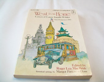 SALE - Vintage Laura Ingalls Wilder book, West from Home, 1970s, San Francisco