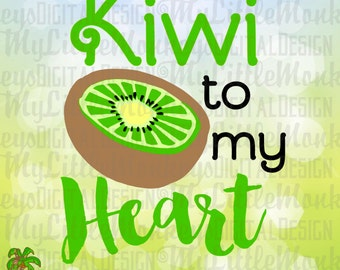 Kiwi To My Heart Kiwi Fruit Design Digital Clipart and Cut File Instant Download Jpeg Png SVG EPS DXF