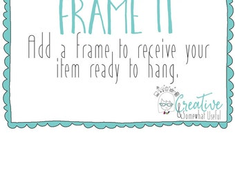Add a Frame to Receive Item Ready to Hang