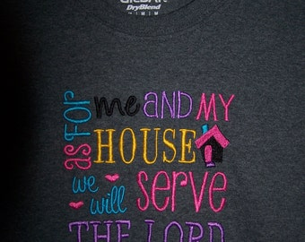 "Adult Embroidered T-shirt ""As for me and My House We Will Serve the Lord""."