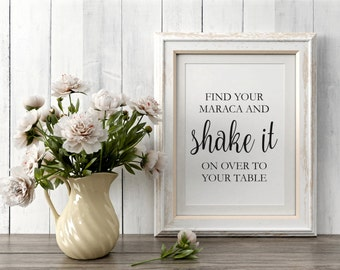 Wedding Signs, Find your maraca and shake it sign, Printable Template, Wedding Signs, Instant Download PDF
