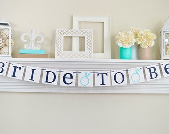 Bride To Be Banner, Bridal Shower Decorations, Bridal Shower Banners, Bachelorette Party, Engagement Ring, Bride To Be Sign, Lt. Teal, B224r