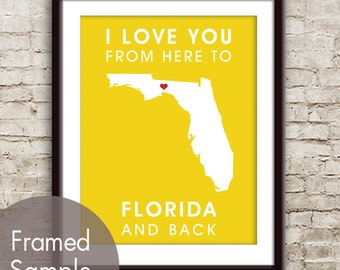 Florida Poster Print Map Wall Art - Unframed (featured in Canary Yellow) / I Love You From Here to Florida and Back-Custom Colors