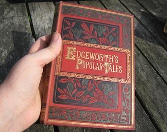 1888 Edgeworth's Popular Tales - Illustrated Hardcover