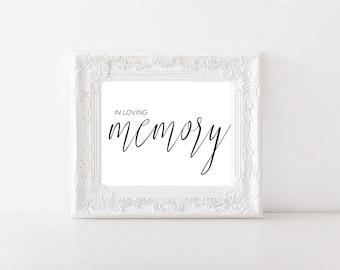 In Loving Memory Wedding Sign - In Loving Memory Sign - Remembrance Sign - Remembrance Table - Wedding Remembrance - Wedding Printable Sign