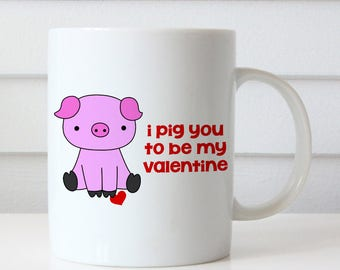 Funny Valentine Mug Gift For Girlfriend Wife Her Valentines Day Gifts Coffee Mugs I Pig You Pun Be My Mine Valentine Cup Cups Cute Fun Love